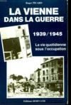La Vienne dans la guerre 1939-1945. la vie quotidienne sous l'Occupation