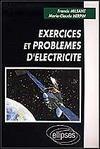 Livres - Exercices et problemes d'electricite ; sup et spe