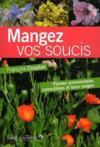 Mangez Vos Soucis - Plantes Ornementales Comestibles Et Leurs Usages