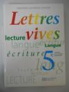Lettres Vives 5e Eleve