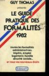 Le Guide Pratique Des Formalites 1982.