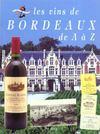 Le Vin De Bordeaux De A A Z