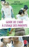Livres - Guide de l'ado à l'usage des parents