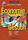 Économie gestion ; 2nde, 1ère et terminale professionnelle ; livre de l'élève