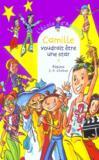 Camille voudrait être une star