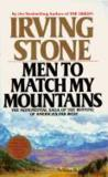 Men To Match My Mountains : The Opening Of The Far West, 1840-1900