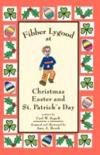Livres - Fibber Lygood at Christmas, Easter and Patrick's Day