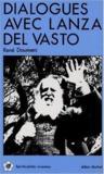 Livres - Dialogue Avec Llanza Del Vasto