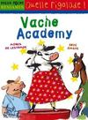 Vache academy