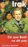 Irak : ce que Bush ne dit pas