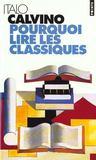 Pourquoi Lire Les Classiques