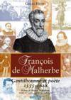 Francois De Malherbe, Gentilhomme Et Poete