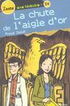 Livres - La Chute De L'Aigle D'Or