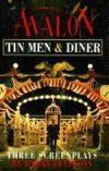 Livres - Avalon, Tin Men, Diner