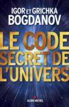 Le code secret de l'univers