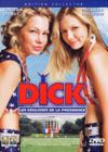DVD &amp; Blu-ray - Dick, Les Coulisses De La Prsidence