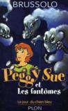 Peggy Sue Et Les Fantomes, Le Jour Du Chien Bleu