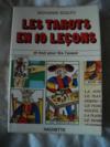 LES TAROTS EN 10 leçons et tout pour lire l'avenir