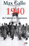 Une histoire de la 2e guerre mondiale t.1 ; 1940, de l'âbime à l'espérance