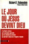 Le Jour Ou Jesus Devint Dieu