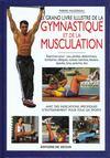 Le Grand Livre Illustre De La Gymnastique Et De La Musculation