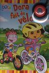 Dora fait du velo
