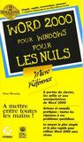 Micro Reference Pour Nuls ; Word 2000