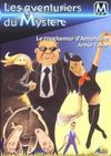 Les aventuriers du mystère t.5 ; le cauchemar d'Amandine