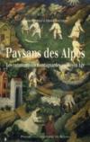 Paysans des Alpes ; les communautés montagnardes au Moyen Âge
