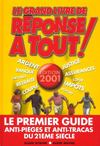 Le Grand Livre De Reponse A Tout ! 2001