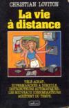 La Vie A Distance