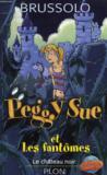 Peggy Sue Et Les Fantomes, Le Chateau Noir