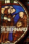 Saint Bernard Et L'Esprit Cistercien