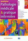 Pathologie Medicale Et Pratique Infirmiere Tome 1