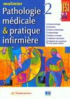 Pathologie Medicale Et Pratique Infirmiere Tome 2