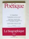 Le biographique [ Poétique n° 65 , Septembre 1985 ]