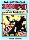 Livres - Superdupont T.3 ; ; Operation Camembert