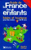 Le Guide De La France Des Enfants