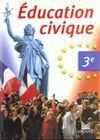Éducation civique ; 3ème (édition 1999)