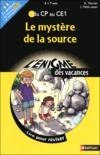 L'Enigme Des Vacances ; Le Mystère De La Source ; Du Cp Au Ce1 ; 6/7 Ans (Edition 2010)