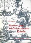 Studien zum friderizianischen Rokoko: Georg Wenceslaus von Knobelsdorff als Entwerfer von Innendekorationen.