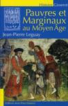 Pauvres et marginaux au Moyen Age