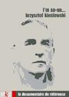 DVD &amp; Blu-ray - Krzysztof Kieslowski : I'M So-So...