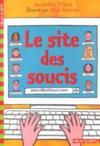 Le Site Des Soucis