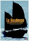 DVD &amp; Blu-ray - La Boudeuse, Un Voyage Hors Du Commun - Vol. 1 - Les Aventuriers Des les Oublies