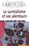 Le Surrealisme Et Ses Alentours