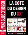 La cote du design du XXe t.7 ; price guide of design (édition 2016/2017)