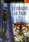 Le cosaque au tigre
