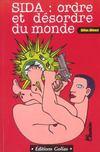 Sida ; Ordre Et Desordre Du Monde