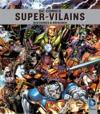 DC Comics Super-vilains ; histoires et origines